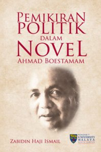 Karya terbaharu Zabidin Hj Ismail terbitan Penerbit Universiti Malaya, 2010